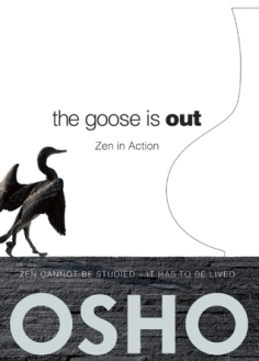 The goose is out